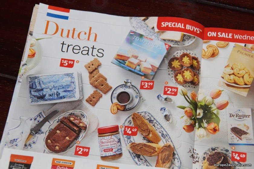 Dutch Treats, only four weeks after we arrive here. Coincidence?